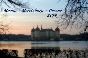 Miśnia - Moritzburg - Drezno 2014