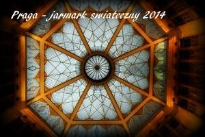 Praga - jarkmar świąteczny 2014